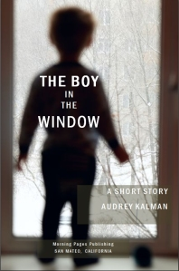 The Boy in the Window - A Short Story