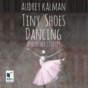 Tiny Shoes Dancing Audio Book